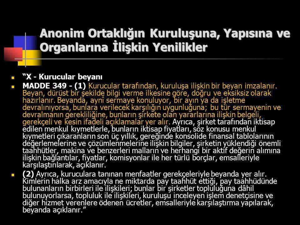 Anonim Ortaklığın Kuruluşuna, Yapısına ve Organlarına İlişkin Yenilikler