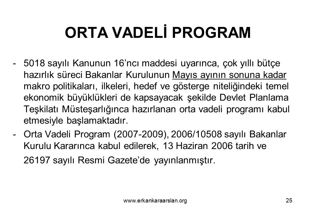 ORTA VADELİ PROGRAM