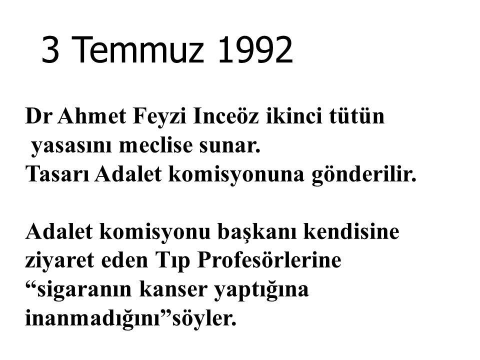 3 Temmuz 1992 Dr Ahmet Feyzi Inceöz ikinci tütün