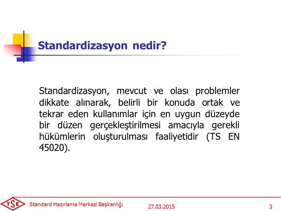 Standardizasyon nedir