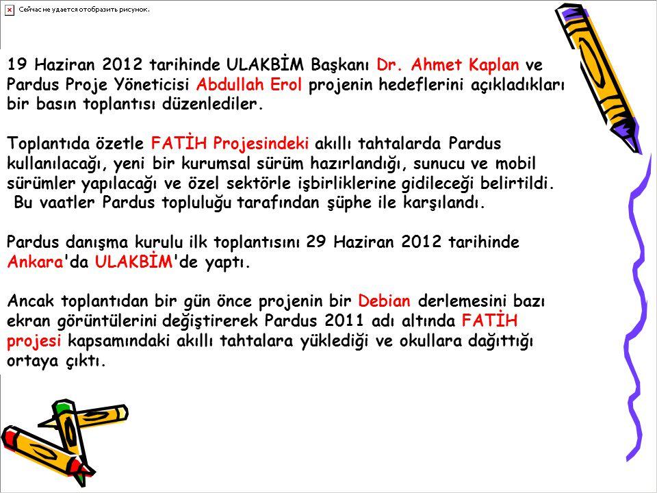 19 Haziran 2012 tarihinde ULAKBİM Başkanı Dr