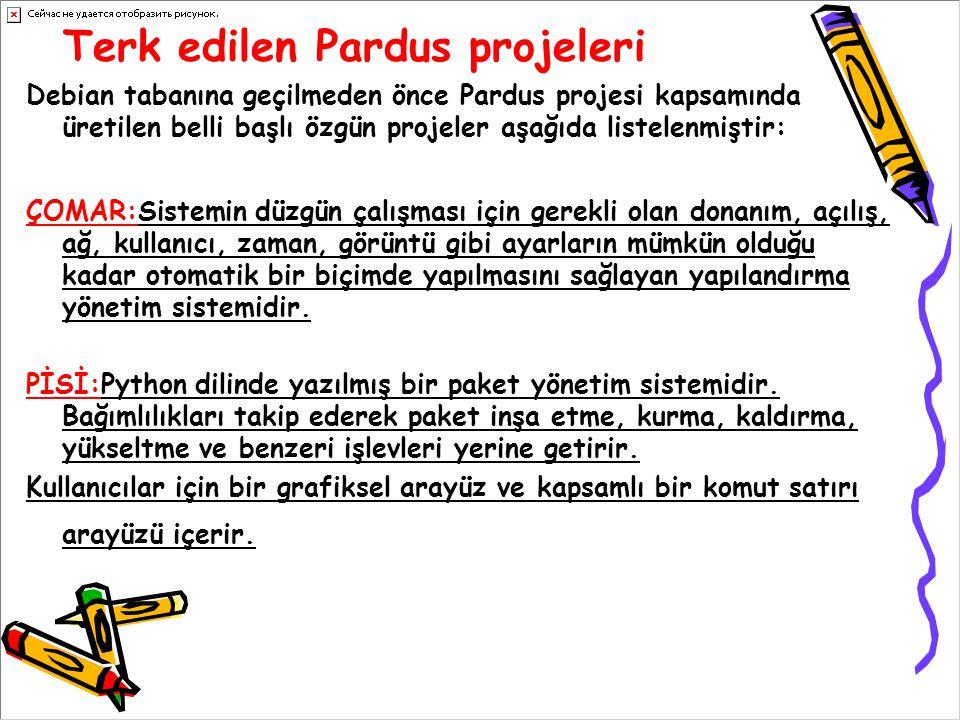 Terk edilen Pardus projeleri