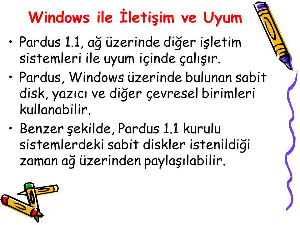 Windows ile İletişim ve Uyum