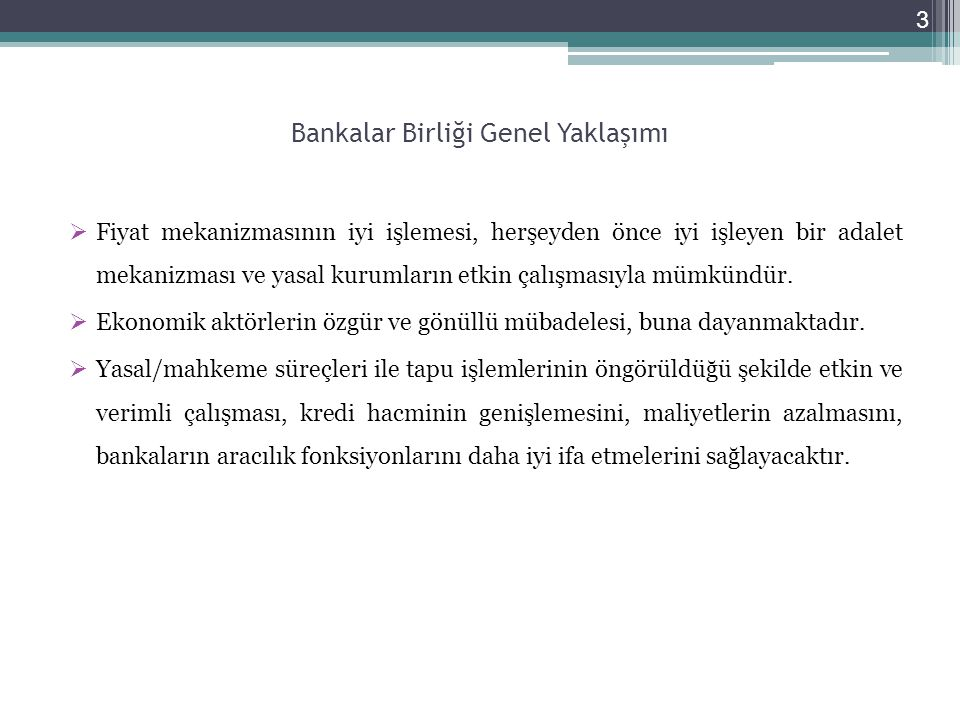 Bankalar Birliği Genel Yaklaşımı