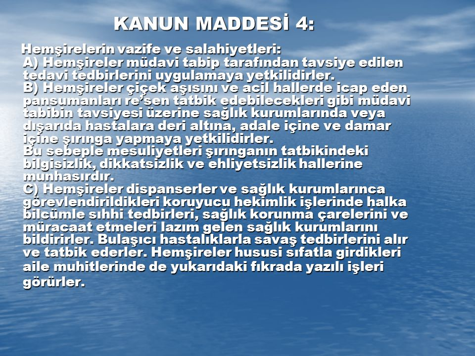 KANUN MADDESİ 4: