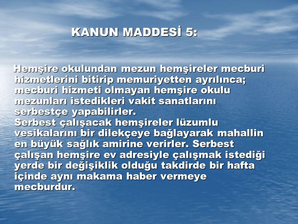 KANUN MADDESİ 5: