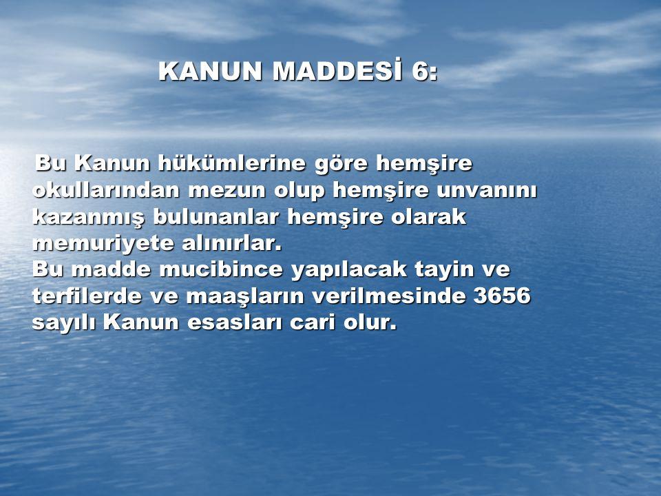 KANUN MADDESİ 6: