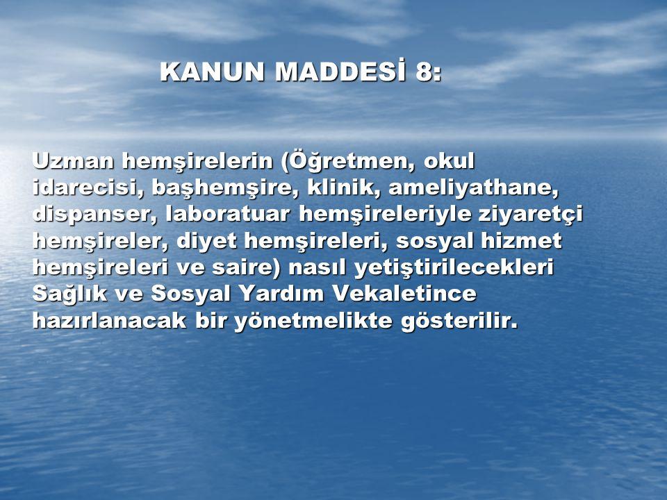 KANUN MADDESİ 8: