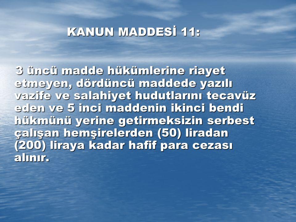 KANUN MADDESİ 11: