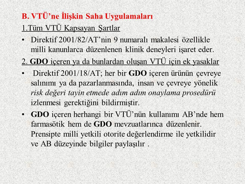 B. VTÜ'ne İlişkin Saha Uygulamaları