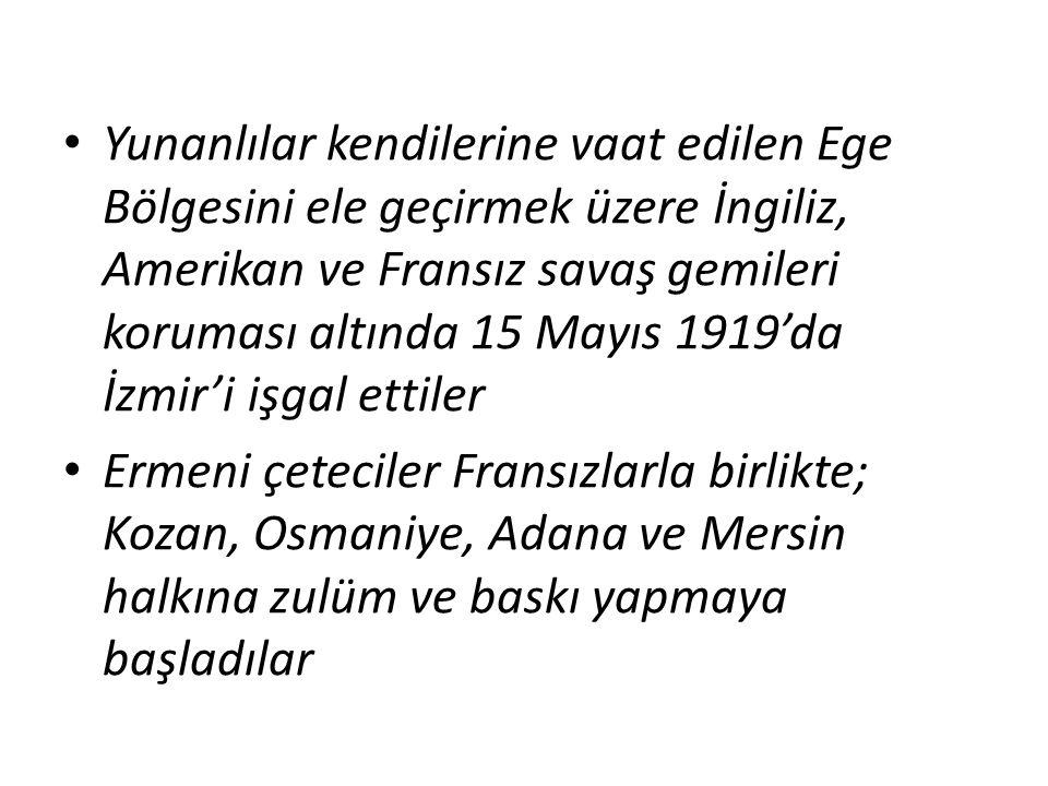 Yunanlılar kendilerine vaat edilen Ege Bölgesini ele geçirmek üzere İngiliz, Amerikan ve Fransız savaş gemileri koruması altında 15 Mayıs 1919'da İzmir'i işgal ettiler