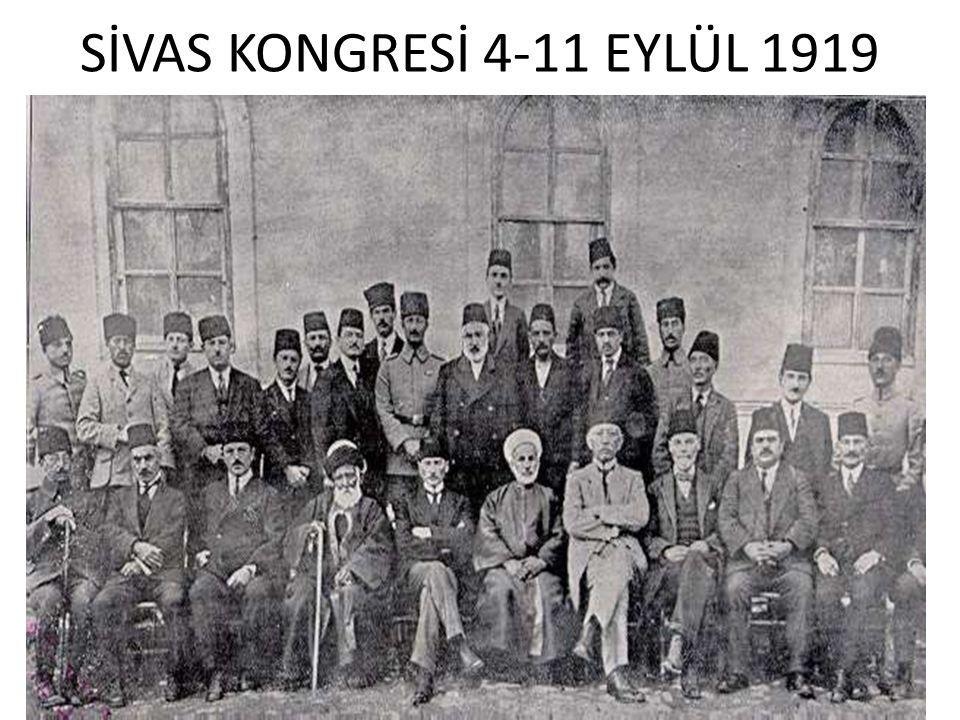 SİVAS KONGRESİ 4-11 EYLÜL 1919