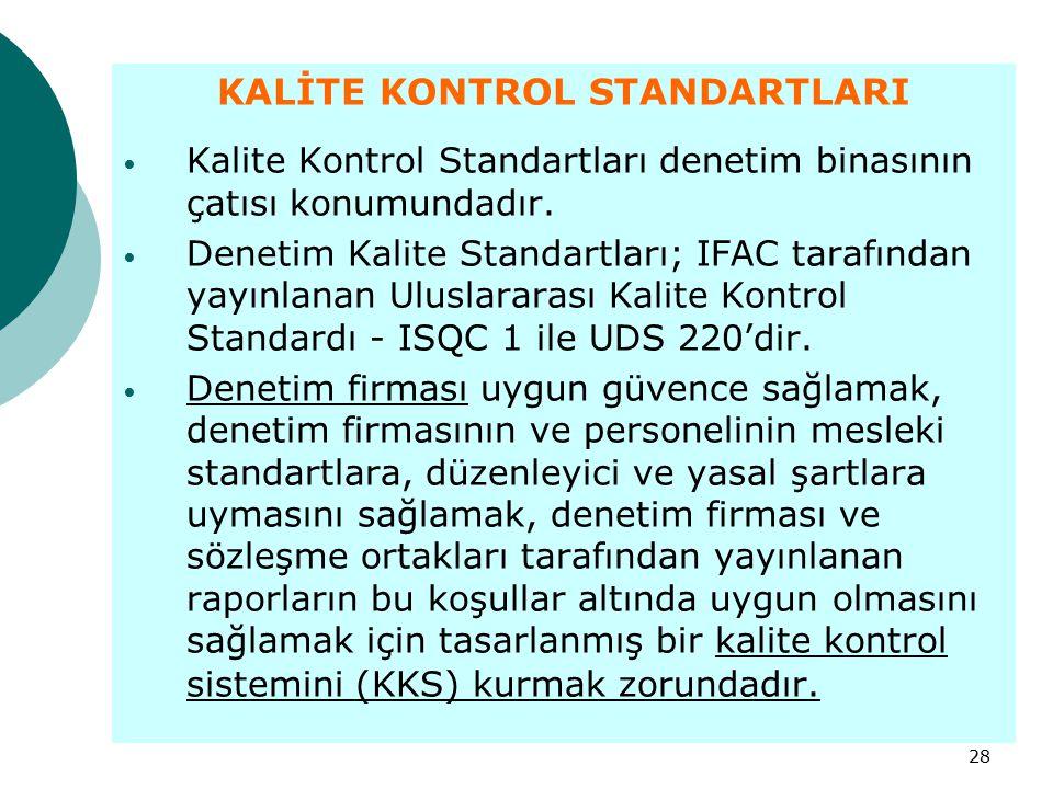 KALİTE KONTROL STANDARTLARI