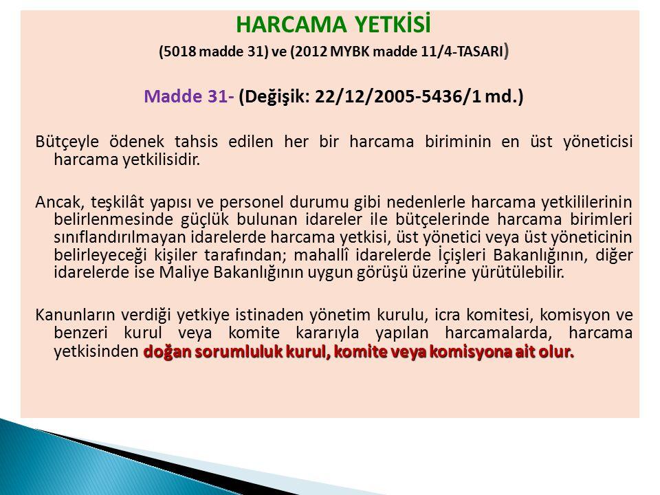 (5018 madde 31) ve (2012 MYBK madde 11/4-TASARI)