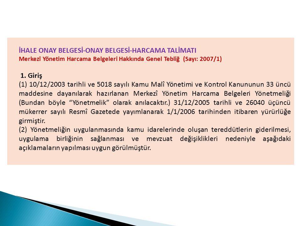 İHALE ONAY BELGESİ-ONAY BELGESİ-HARCAMA TALİMATI