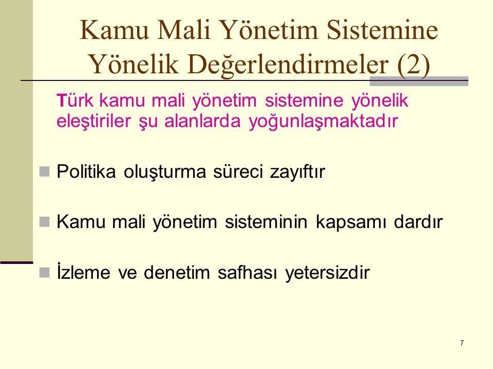 Kamu Mali Yönetim Sistemine Yönelik Değerlendirmeler (2)