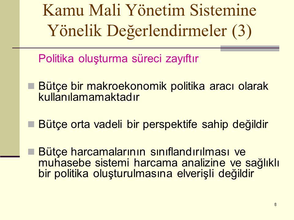 Kamu Mali Yönetim Sistemine Yönelik Değerlendirmeler (3)