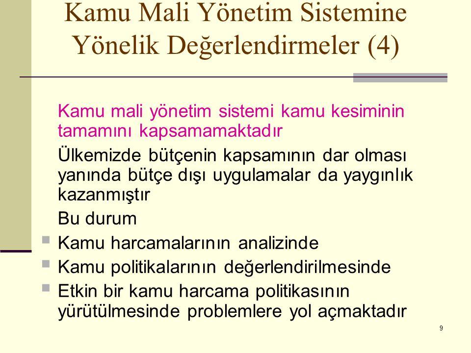 Kamu Mali Yönetim Sistemine Yönelik Değerlendirmeler (4)