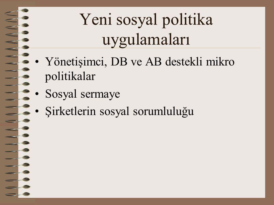 Yeni sosyal politika uygulamaları