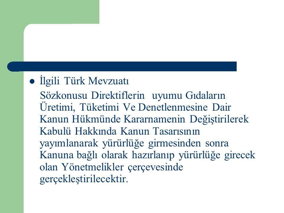 İlgili Türk Mevzuatı