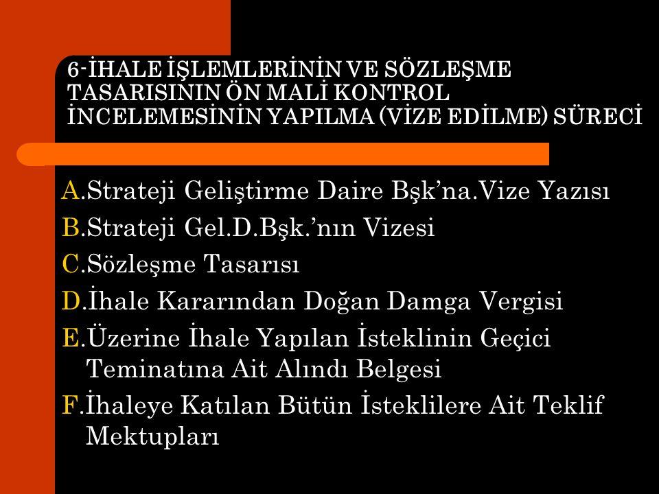 A.Strateji Geliştirme Daire Bşk'na.Vize Yazısı
