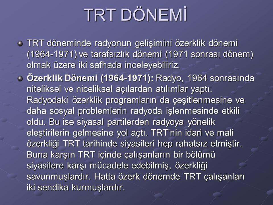 TRT DÖNEMİ