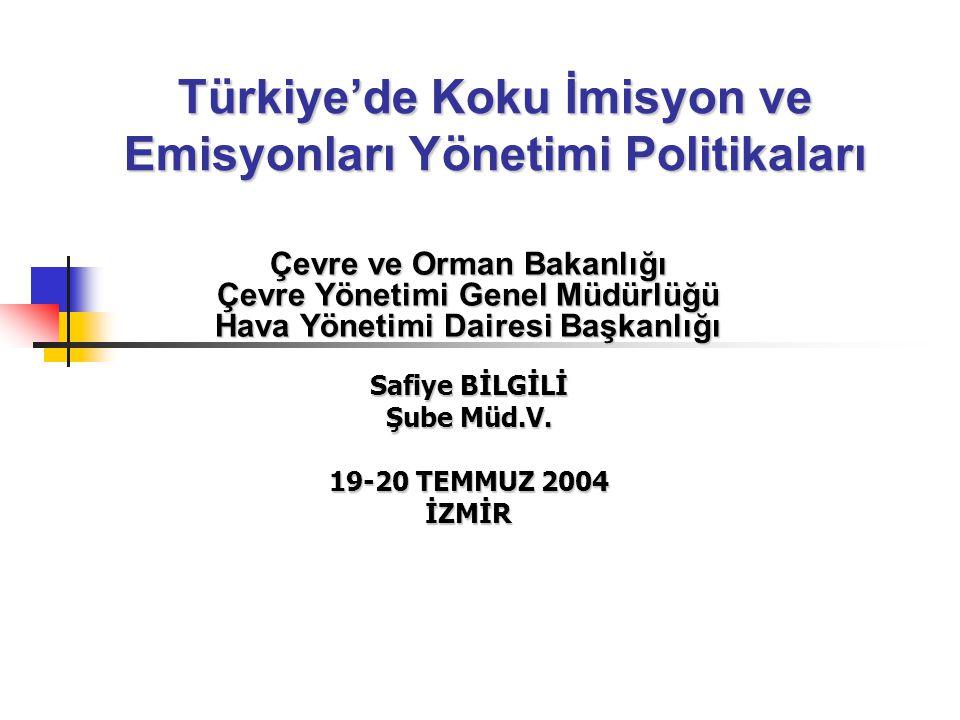 Türkiye'de Koku İmisyon ve Emisyonları Yönetimi Politikaları