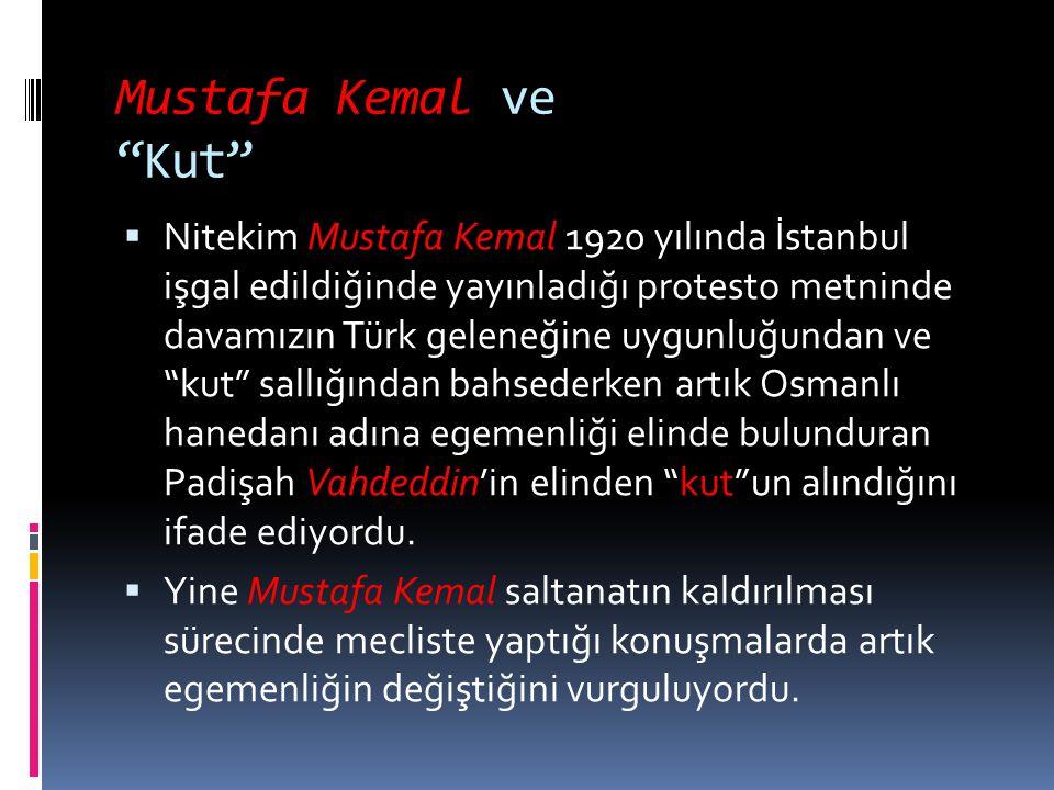 Mustafa Kemal ve Kut