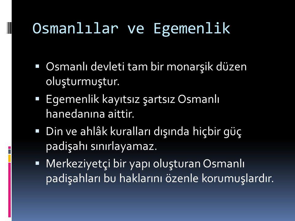 Osmanlılar ve Egemenlik