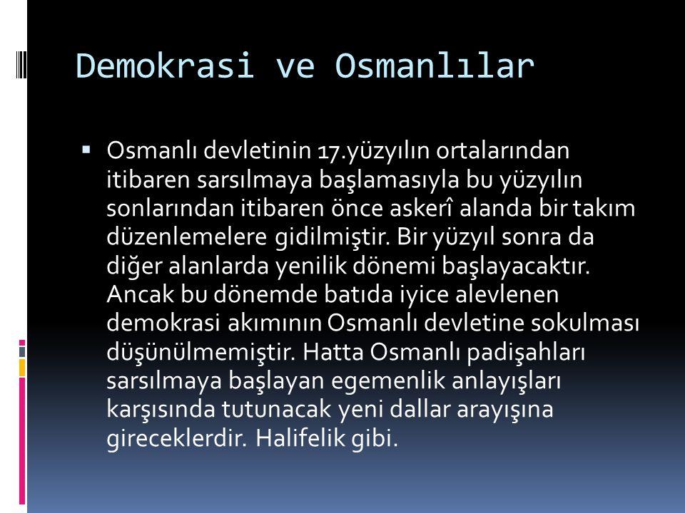 Demokrasi ve Osmanlılar