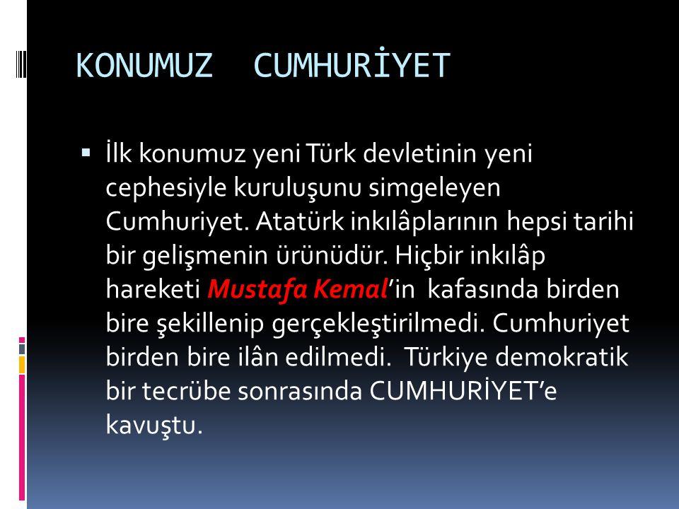 KONUMUZ CUMHURİYET