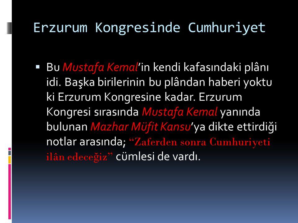 Erzurum Kongresinde Cumhuriyet