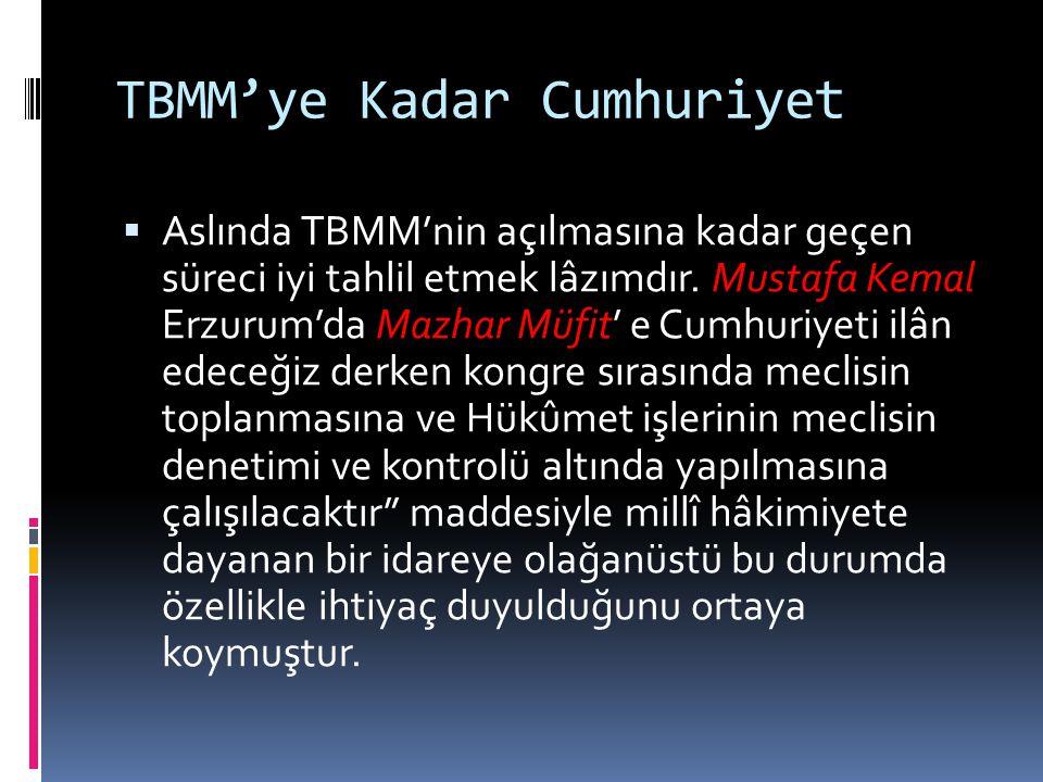 TBMM'ye Kadar Cumhuriyet