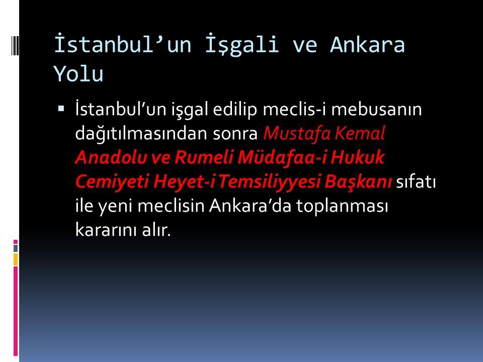 İstanbul'un İşgali ve Ankara Yolu