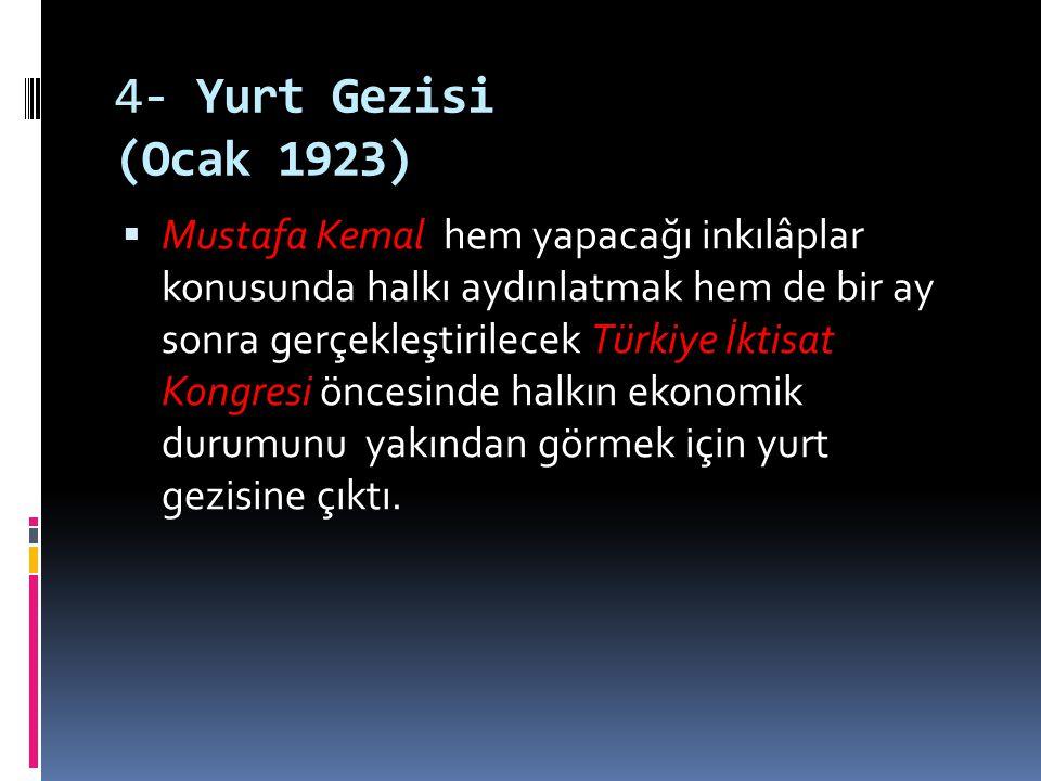 4- Yurt Gezisi (Ocak 1923)