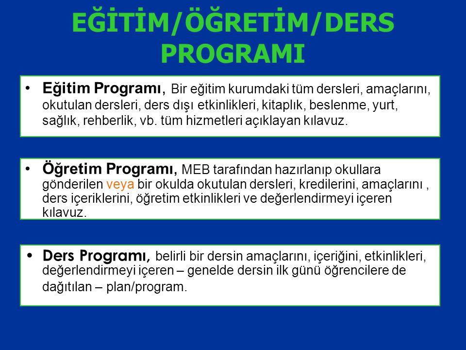 EĞİTİM/ÖĞRETİM/DERS PROGRAMI