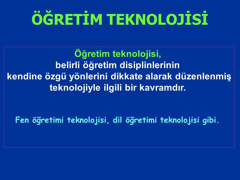 ÖĞRETİM TEKNOLOJİSİ Öğretim teknolojisi,