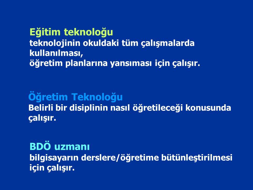 Eğitim teknoloğu Öğretim Teknoloğu BDÖ uzmanı