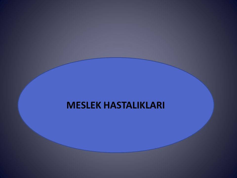 MESLEK HASTALIKLARI