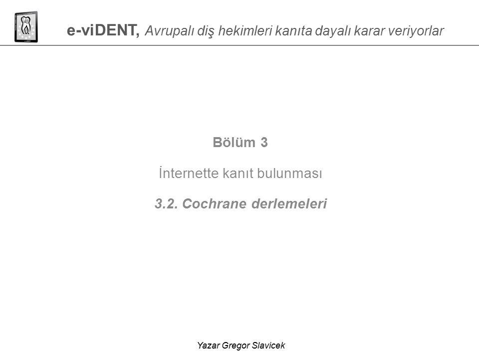 e-viDENT, Avrupalı diş hekimleri kanıta dayalı karar veriyorlar