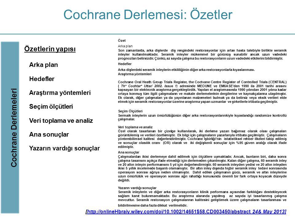 Cochrane Derlemesi: Özetler