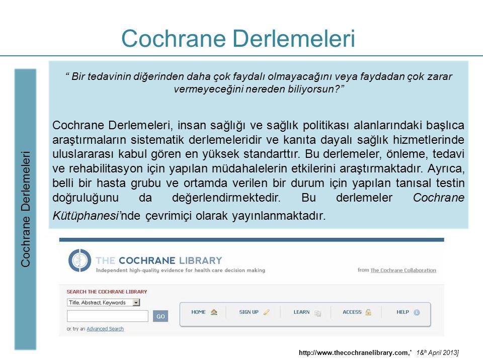 Cochrane Derlemeleri Bir tedavinin diğerinden daha çok faydalı olmayacağını veya faydadan çok zarar vermeyeceğini nereden biliyorsun