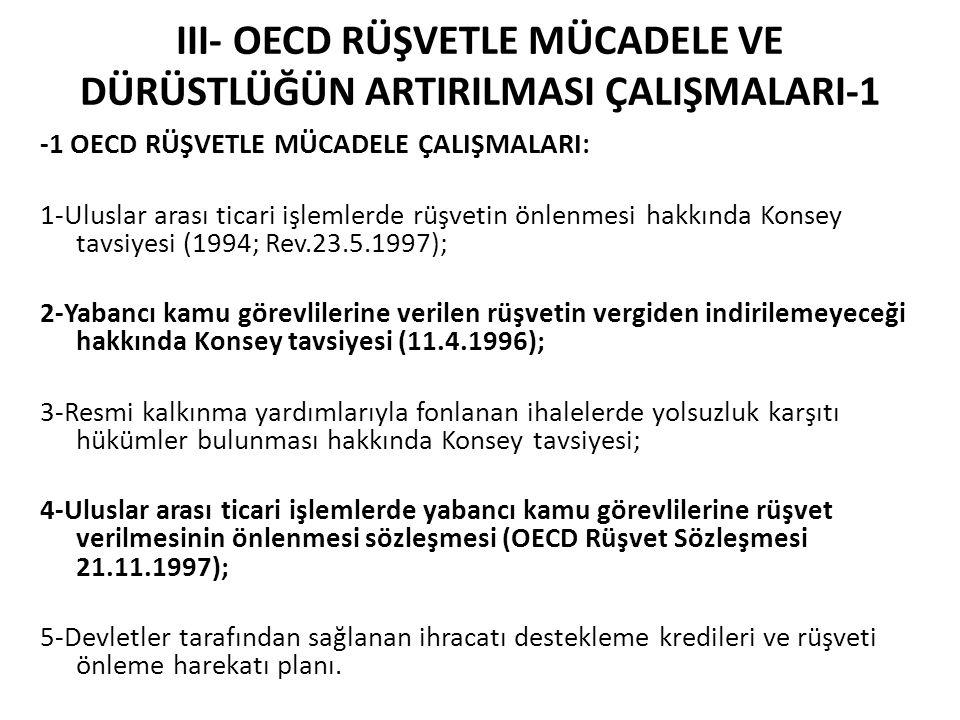III- OECD RÜŞVETLE MÜCADELE VE DÜRÜSTLÜĞÜN ARTIRILMASI ÇALIŞMALARI-1