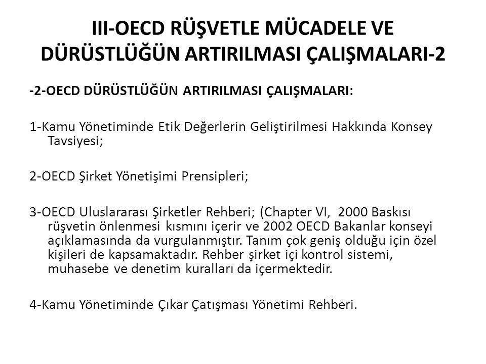 III-OECD RÜŞVETLE MÜCADELE VE DÜRÜSTLÜĞÜN ARTIRILMASI ÇALIŞMALARI-2
