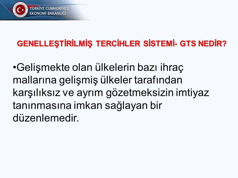 GENELLEŞTİRİLMİŞ TERCİHLER SİSTEMİ- GTS NEDİR