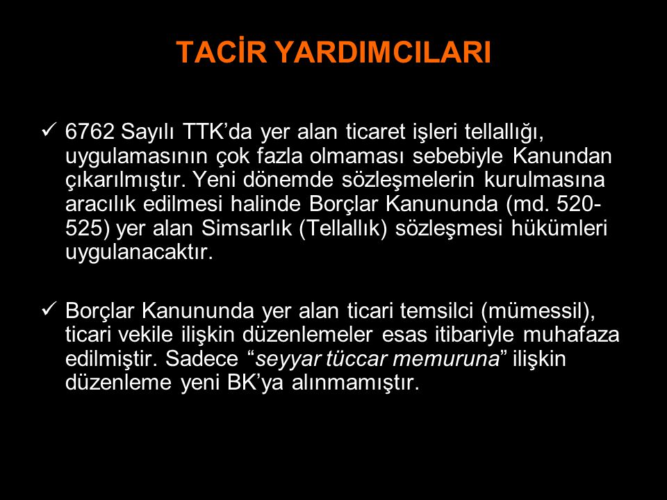 TACİR YARDIMCILARI