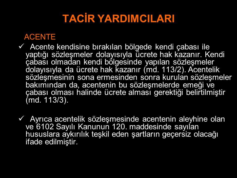 TACİR YARDIMCILARI ACENTE