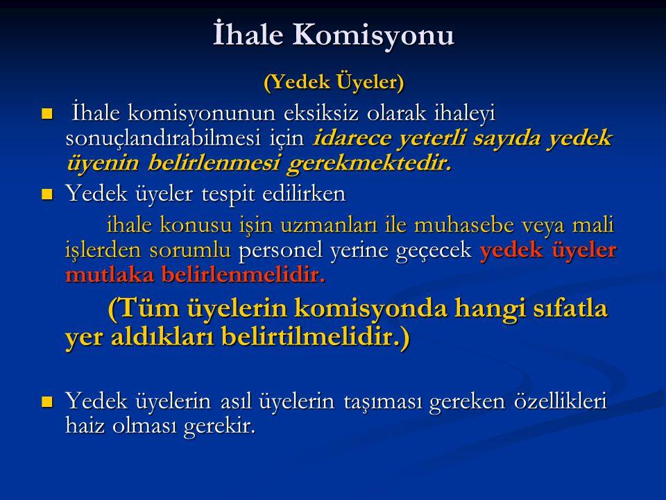 İhale Komisyonu (Yedek Üyeler)