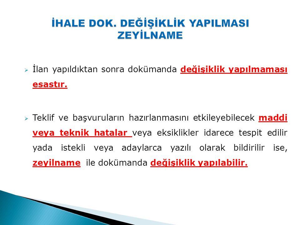 İHALE DOK. DEĞİŞİKLİK YAPILMASI ZEYİLNAME