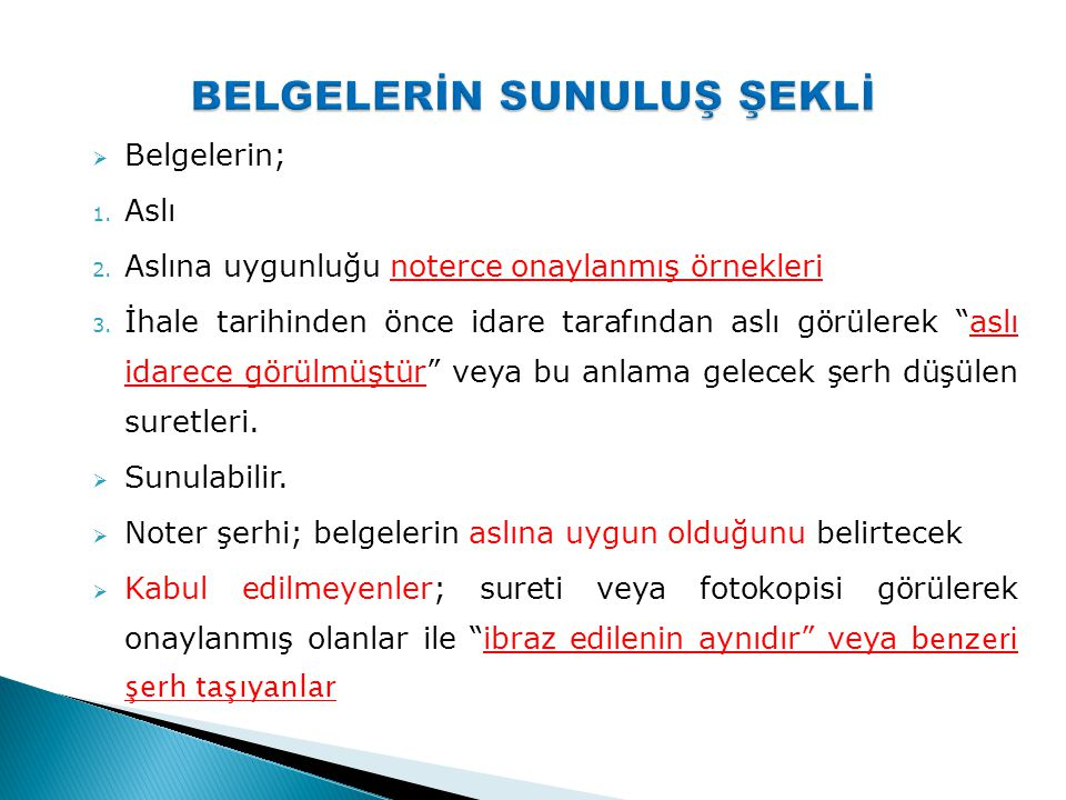 BELGELERİN SUNULUŞ ŞEKLİ